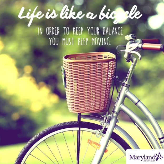 Life Is Like A Bicycle - Anxiety And Addiction - Maryland Recovery