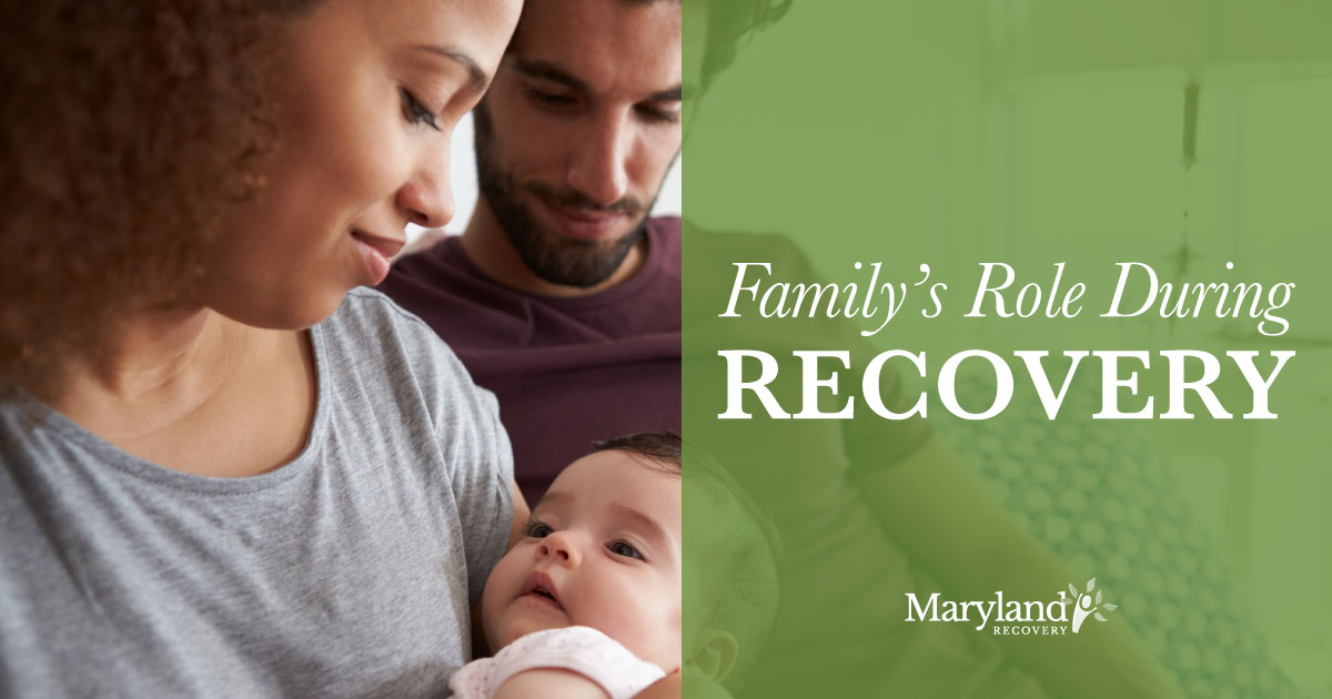 What Is the Family's Role in the Recovery Process?
